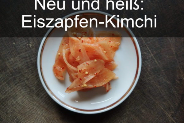 Vorpommern-Kimchi und andere Neuheiten 1